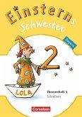 Einsterns Schwester - Sprache und Lesen 2. Jahrgangsstufe. Themenheft 3 Leihmaterial Bayern