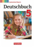 Deutschbuch Gymnasium 5. Jahrgangsstufe. Schülerbuch Bayern