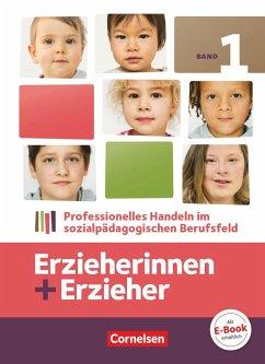 Erzieherinnen + Erzieher 01 Fachbuch - Albrecht, Brit; Baum, Susanne; Behrend, Carola; Cornils, Volker; Gartinger, Silvia; Liebscher-Schebiella, P.; Schulze, Susan-Barbara; Witzlau, Claudia