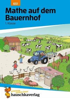 Mathe auf dem Bauernhof 1. Klasse (eBook, PDF) - Hauschka-Bohmann, Ingrid