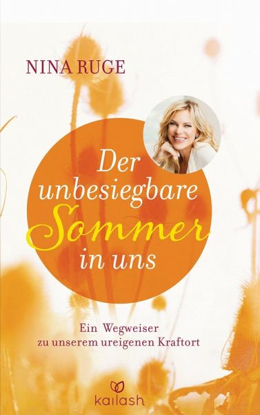 der unbesiegbare sommer in uns ebook epub von nina ruge. Black Bedroom Furniture Sets. Home Design Ideas