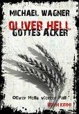 Gottes Acker / Oliver Hell Bd.4 (eBook, ePUB)