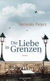 Die Liebe in Grenzen (eBook, ePUB)