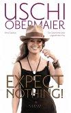 Expect nothing! (eBook, ePUB)