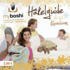 Kuschelwarm / myboshi Häkelguide Vol.6.0