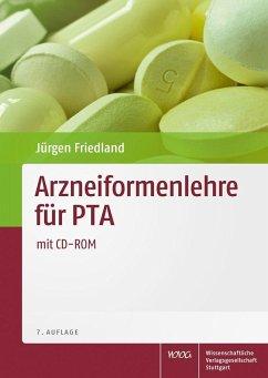 Arzneiformenlehre für PTA - Friedland, Jürgen