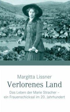 Verlorenes Land - Lissner, Margitta