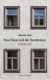Frau Friese und der Fenstersturz (eBook, ePUB)