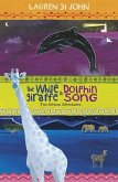 The White Giraffe Series: The White Giraffe and Dolphin Song (eBook, ePUB)