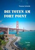 Die Toten am Fort Point (eBook, ePUB)