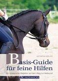 Basis-Guide für feine Hilfen (eBook, ePUB)