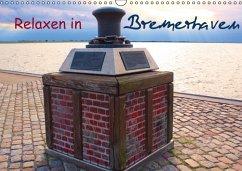 Relaxen in Bremerhaven (immerwährend) (Wandkalender immerwährend DIN A3 quer)