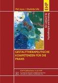 Gestalttherapeutische Kompetenzen für die Praxis