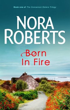 Born In Fire (eBook, ePUB) - Roberts, Nora