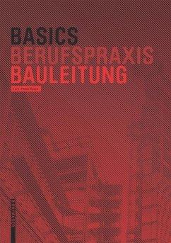 Basics Bauleitung - Rusch, Lars-Phillip