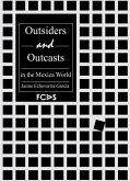 Outsiders and Outcasts in the Mexica World (eBook, PDF)