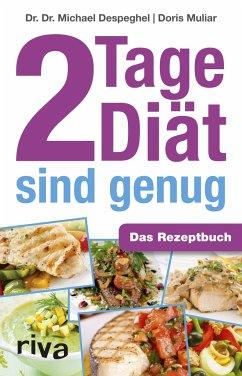 2 Tage Diät sind genug - Despeghel, Michael; Muliar, Doris