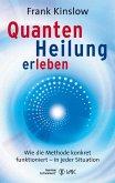 Quantenheilung erleben (eBook, ePUB)
