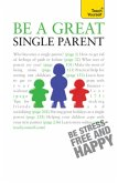 Be a Great Single Parent (eBook, ePUB)