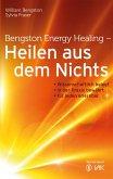 Bengston Energy Healing - Heilen aus dem Nichts (eBook, ePUB)