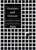 Outsiders and Outcasts in the Mexica World (eBook, ePUB)