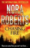 Chasing Fire (eBook, ePUB)