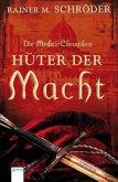 Hüter der Macht / Die Medici-Chroniken Bd.1