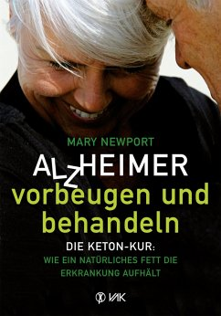 Alzheimer - vorbeugen und behandeln (eBook, ePUB) - Newport, Mary T.