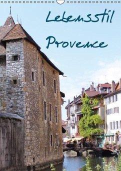 Lebensstil Provence (immerwährend) (Wandkalender immerwährend DIN A3 hoch)
