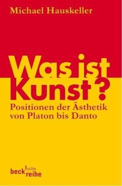 Was ist Kunst? (eBook, ePUB) - Hauskeller, Michael