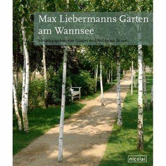 max liebermanns garten am wannsee buch b. Black Bedroom Furniture Sets. Home Design Ideas