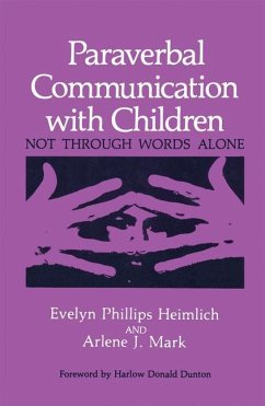 Paraverbal Communication with Children - Heimlich, E. P.; Mark, A. J.