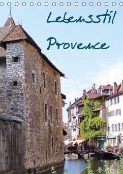Lebensstil Provence (immerwährend) (Tischkalender immerwährend DIN A5 hoch)