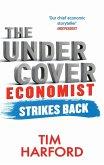 The Undercover Economist Strikes Back (eBook, ePUB)