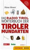 Das Radio Tirol-Wörterbuch der Tiroler Mundarten (eBook, ePUB)