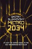 Metro 2034 / Metro 2033 Bd.2