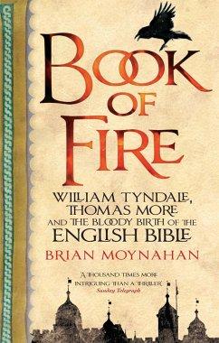 Book Of Fire (eBook, ePUB) - Moynahan, Brian