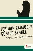 Schwarze Jungfrauen (eBook, ePUB)