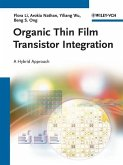 Organic Thin Film Transistor Integration (eBook, PDF)