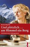 Und plötzlich ...am Himmel ein Berg (eBook, ePUB)