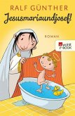 Jesusmariaundjosef! (eBook, ePUB)