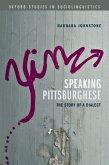 Speaking Pittsburghese (eBook, PDF)