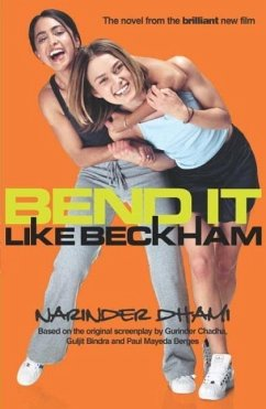 Bend It Like Beckham (eBook, ePUB) - Dhami, Narinder