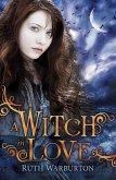 A Witch in Love (eBook, ePUB)