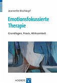Emotionsfokussierte Therapie (eBook, PDF)