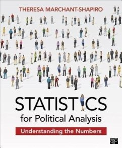 Statistics for Political Analysis: Understanding the Numbers - Marchant-Shapiro, Theresa