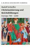 Christianisierung und Reichsbildungen (eBook, ePUB)