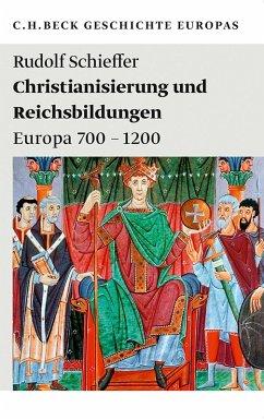 Christianisierung und Reichsbildungen (eBook, ePUB) - Schieffer, Rudolf