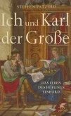 Ich und Karl der Große (eBook, ePUB)