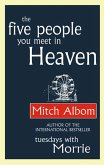 The Five People You Meet In Heaven (eBook, ePUB)